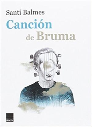 CANCION DE BRUMA