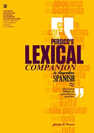 PERSICO´S LEXICAL COMPANION TO ARGENTINE SPANISH
