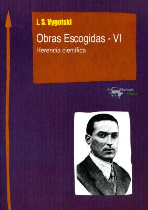 OBRAS ESCOGIDAS VI - HERENCIA CIENTIFICA