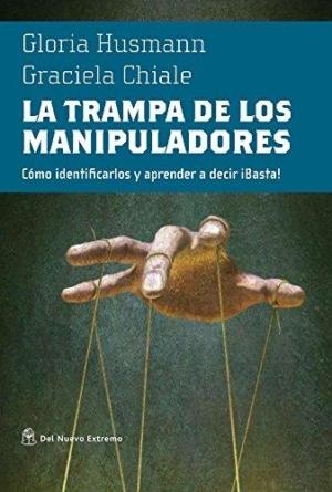 TRAMPA DE LOS MANIPULADORES, LA