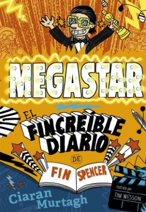 MEGASTAR. EL FINCREIBLE DIARIO DE FIN SPENCER 2