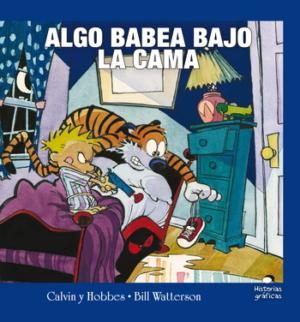 CALVIN Y HOBBES 2. ALGO BABEA BAJO LA CAMA