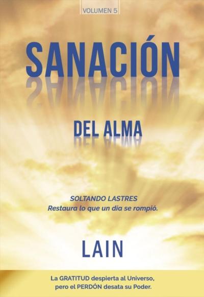 SANACION DEL ALMA. VOL 5