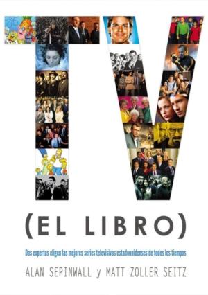 TV (EL LIBRO). DOS EXPERTOS ELIGEN LAS MEJORES SERIES TELEVI