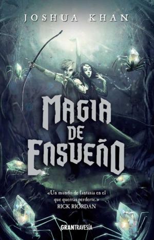 MAGIA DE ENSUEÑO
