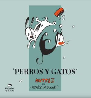 MUTTS 2. PERROS Y GATOS