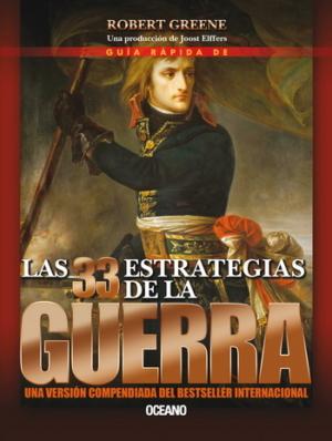 GUIA RAPIDA DE LAS 33 ESTRATEGIAS DE LA GUERRA
