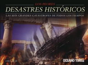 LOS PEORES DESASTRES HISTORICOS