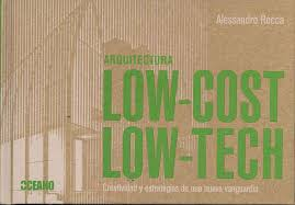 ARQUITECTURA LOW COST-LOW TECH