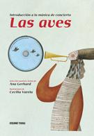 LAS AVES. INTRODUCCION A LA MUSICA DE CONCIERTO - CON CD