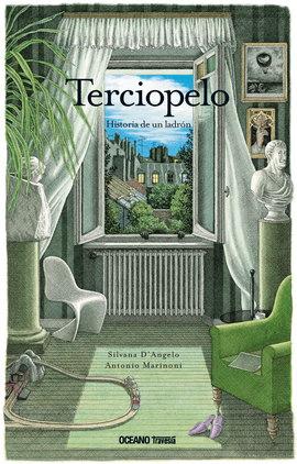 TERCIOPELO. HISTORIA DE UN LADRON