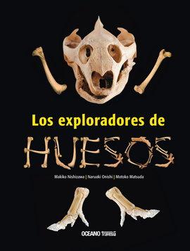LOS EXPLORADORES DE HUESOS