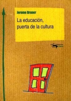 LA EDUCACION, PUERTA DE LA CULTURA