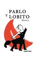PABLO Y EL LOBITO