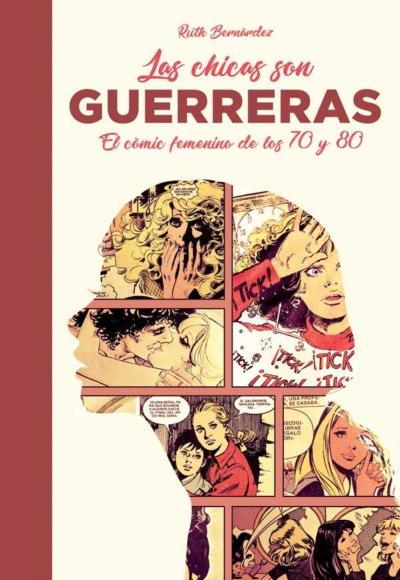 LAS CHICAS SON GUERRERAS: EL COMIC FEMENINO DE LOS 70 Y 80