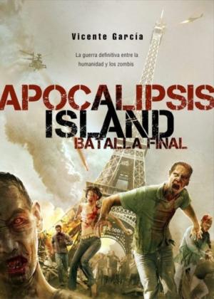 APOCALIPSIS ISLAND - BATALLA FINAL