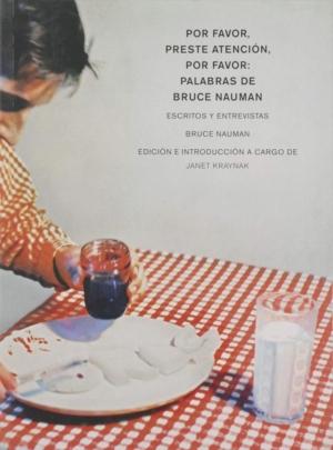 POR FAVOR, PRESTE ATENCION, POR FAVOR: PALABRAS DE BRUCE NAU