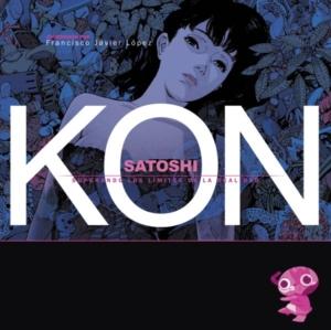 SATOSHI KON: SUPERANDO LOS LIMITES DE LA REALIDAD