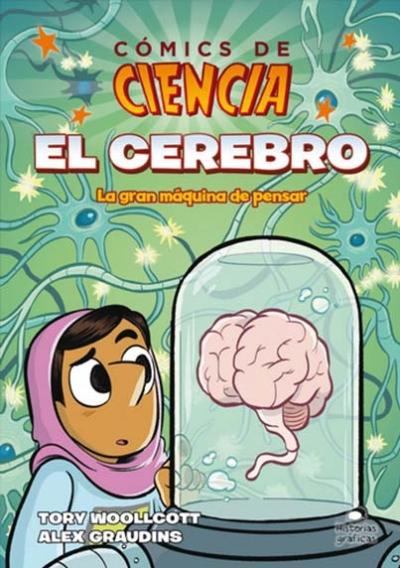 EL CEREBRO. COMICS DE CIENCIA