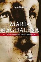 MARIA MAGDALENA. LA DIOSA PROHIBIDA DEL CRISTIANISMO