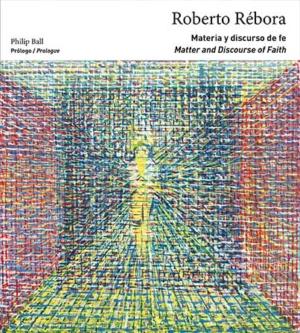 ROBERTO REBORA. MATERIA Y DISCURSO DE FE / MATTER AN