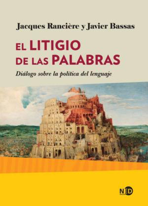 EL LITIGIO DE LAS PALABRAS