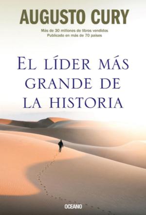 EL LIDER MAS GRANDE DE LA HISTORIA