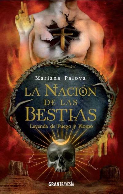 LA NACION DE LAS BESTIAS 2. LEYENDA DE FUEGO Y PLOMO