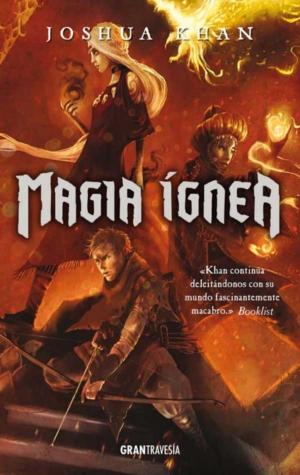 MAGIA IGNEA. MAGIA SOMBRIA 3